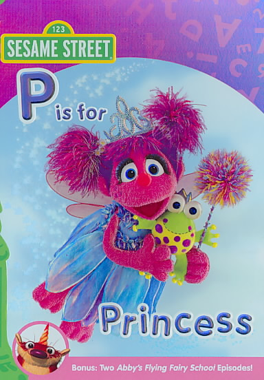 ABBY AND FRIENDS:P IS FOR PRINCESS BY SESAME STREET (DVD)